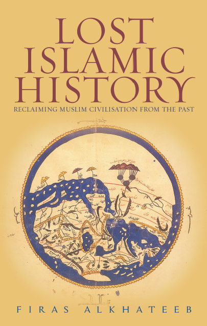 Will History Disappear Along With Books >> Book Review Lost Islamic History Muslimmatters Org
