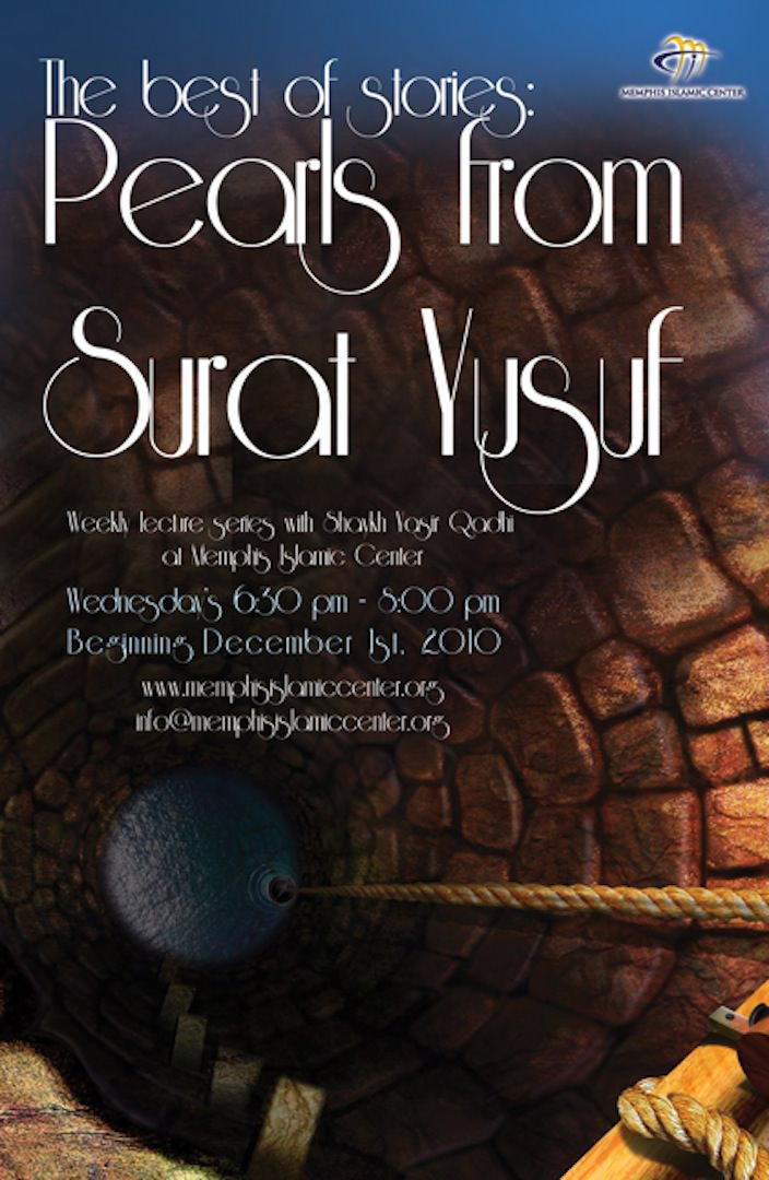 The Best of Stories: Pearls from Surah Yusuf | Part 1