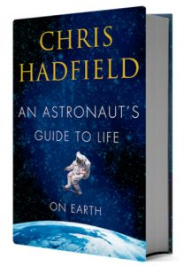 chris-hadfield-astronauts-guilde-to-life-on-earth