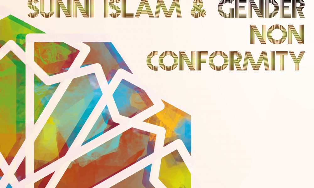 And the Male Is Not like the Female: Sunni Islam and Gender