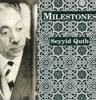 Milestones on the Path, by Sayyid Qutb